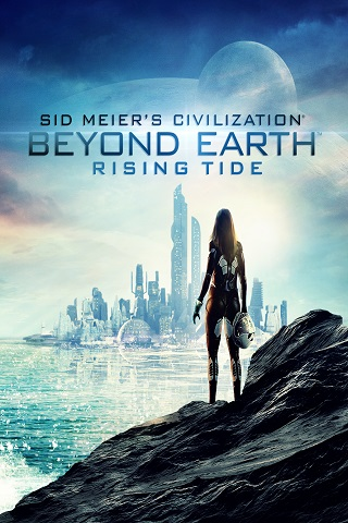 Sid Meier's Civilization: Beyond Earth Rising Tide