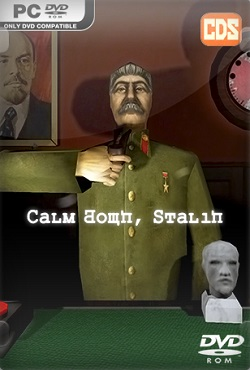 Calm Down Stalin