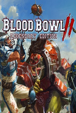 Blood Bowl 2 Legendary Edition