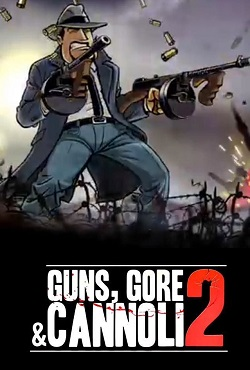 Guns Gore and Cannoli 2 Механики