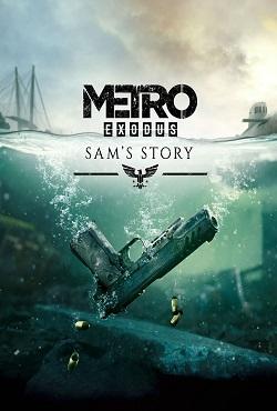 Metro Exodus История Сэма